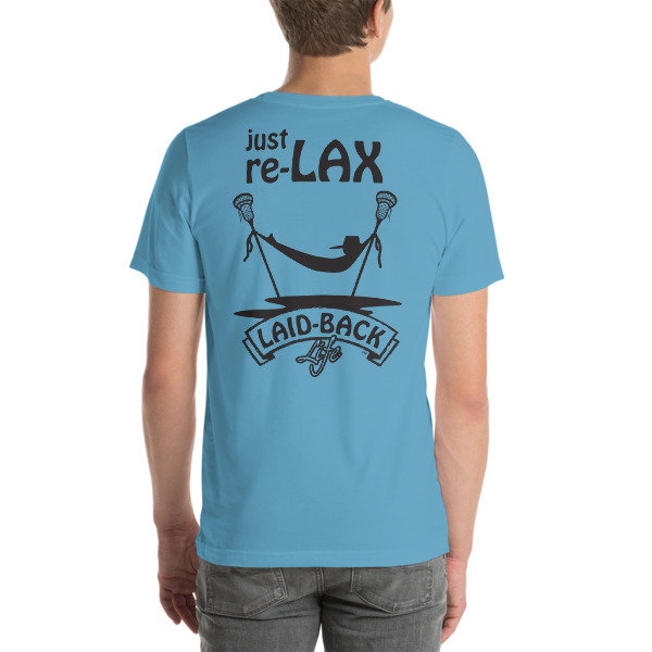 Just re-LAX Short Sleeve T-Shirt